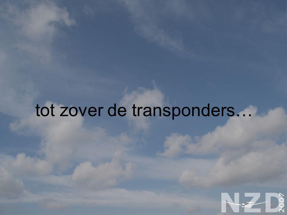 tot zover de transponders…