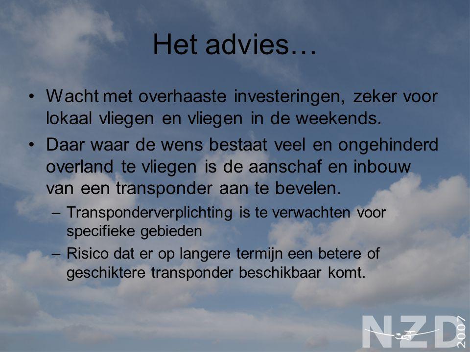 Het advies… Wacht met overhaaste investeringen, zeker voor lokaal vliegen en vliegen in de weekends. Daar waar de wens bestaat veel en ongehinderd ove