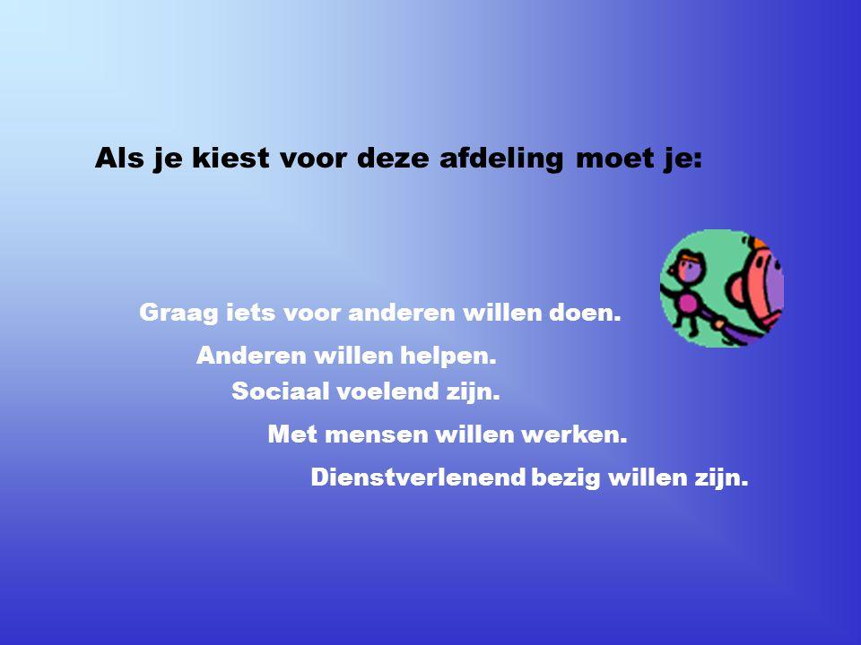 Welke vakken horen bij Zorg & Welzijn Breed.