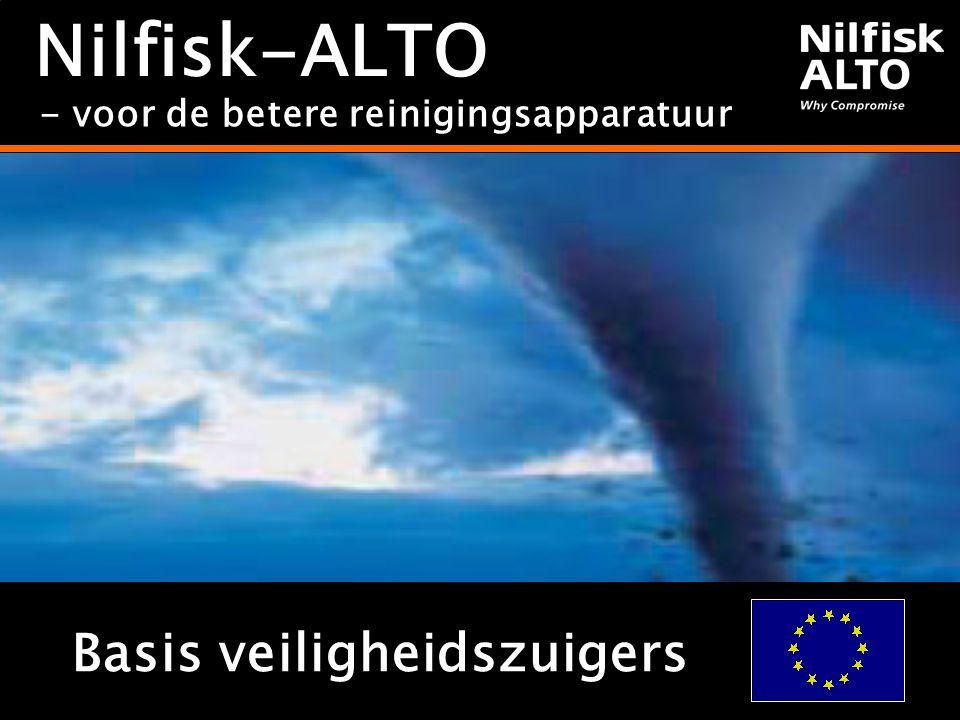 - voor de betere reinigingsapparatuur Nilfisk-ALTO Basis veiligheidszuigers