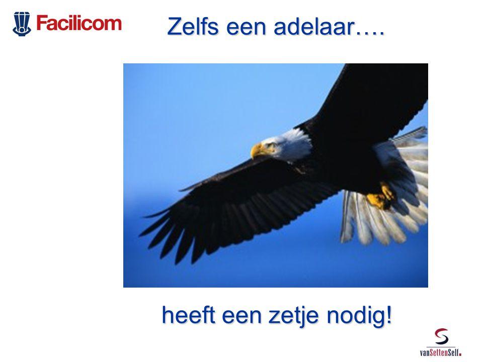 Zelfs een adelaar…. Zelfs een adelaar…. heeft een zetje nodig! heeft een zetje nodig!