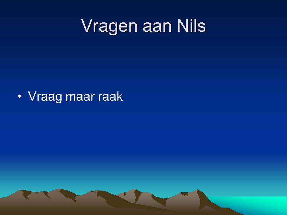Vragen aan Nils Vraag maar raak