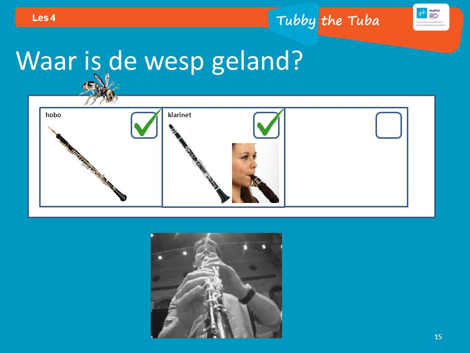 15 Les 4 Waar is de wesp geland? hobo klarinet