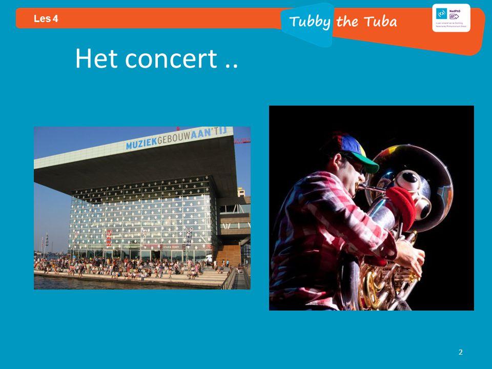Het concert.. 2 Les 4