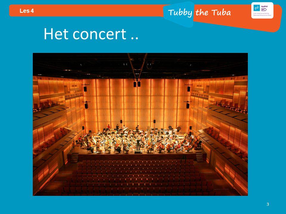 Het concert.. 3 Les 4