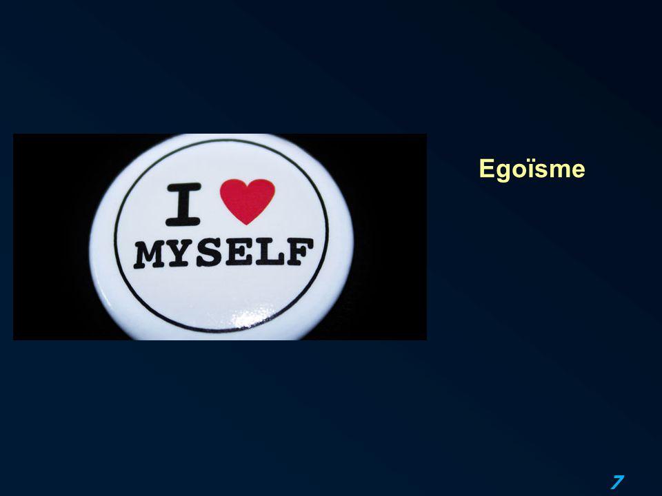 7 Egoïsme