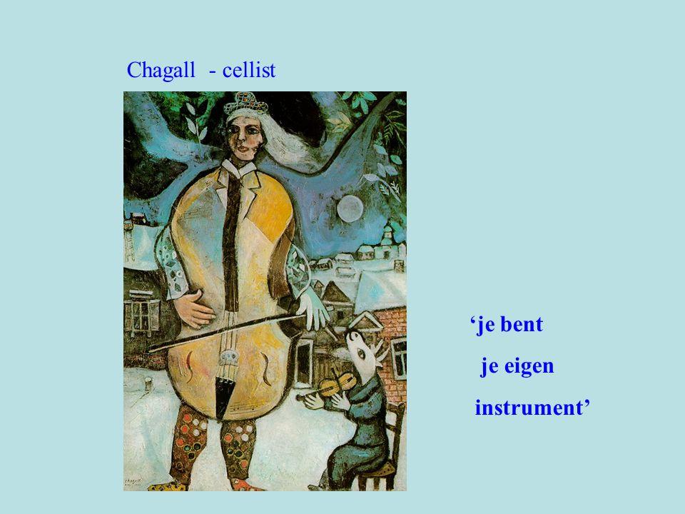 Chagall - cellist 'je bent je eigen instrument'