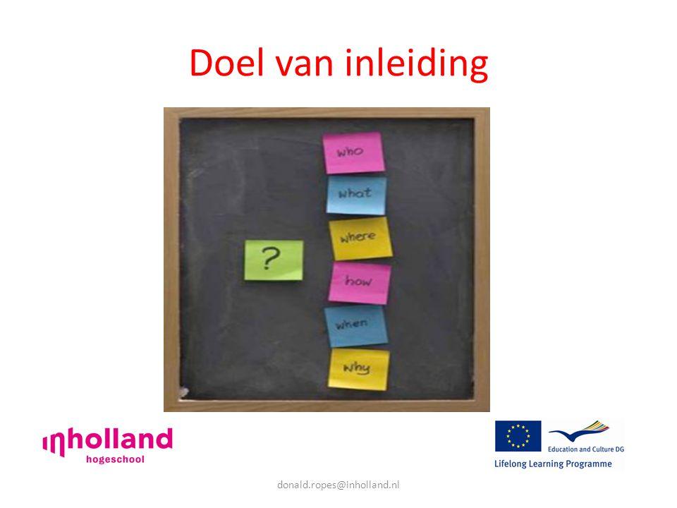donald.ropes@inholland.nl Doel van inleiding