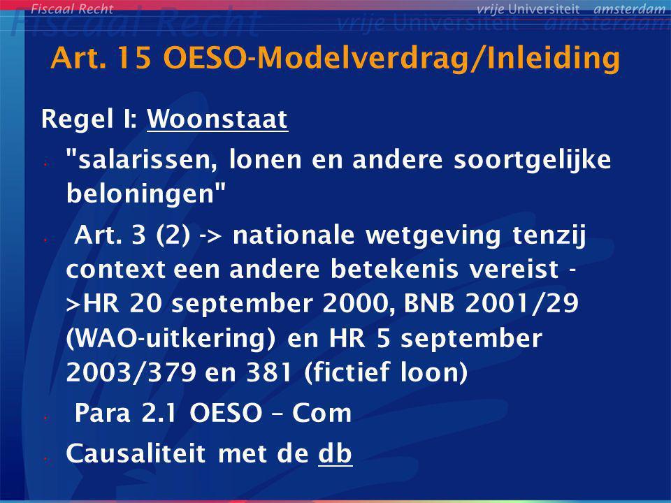Art. 15 OESO-Modelverdrag/Inleiding Regel I: Woonstaat