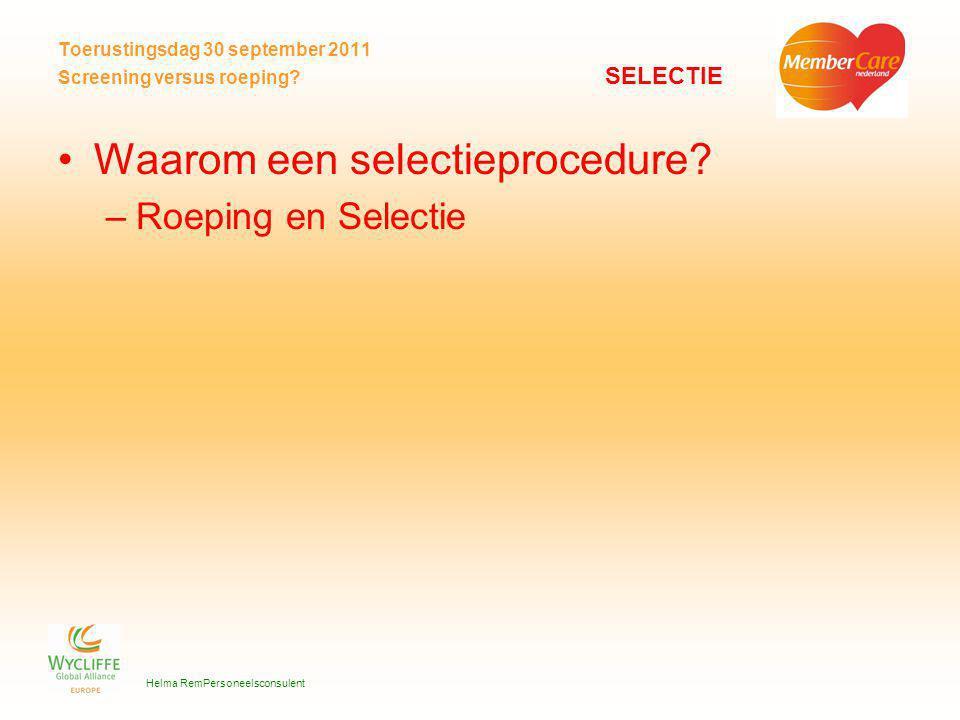 Toerustingsdag 30 september 2011 Screening versus roeping.