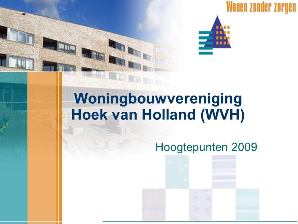 Woningbouwvereniging Hoek van Holland (WVH) Hoogtepunten 2009