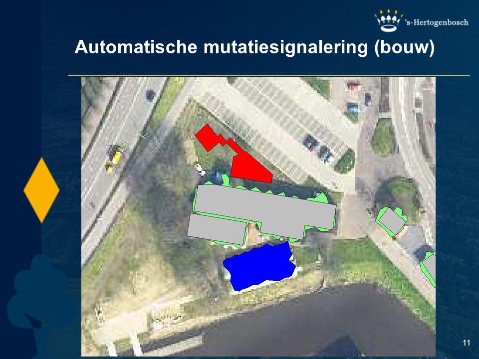 11 Automatische mutatiesignalering (bouw)