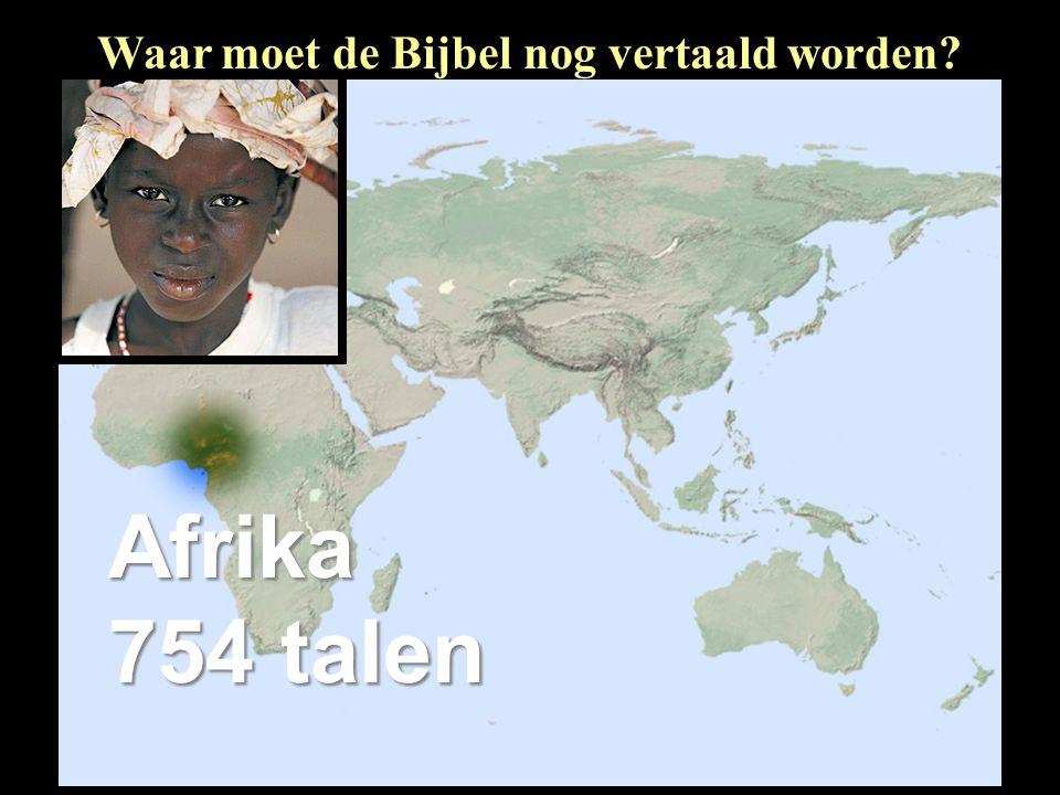 Afrika 754 talen Waar moet de Bijbel nog vertaald worden