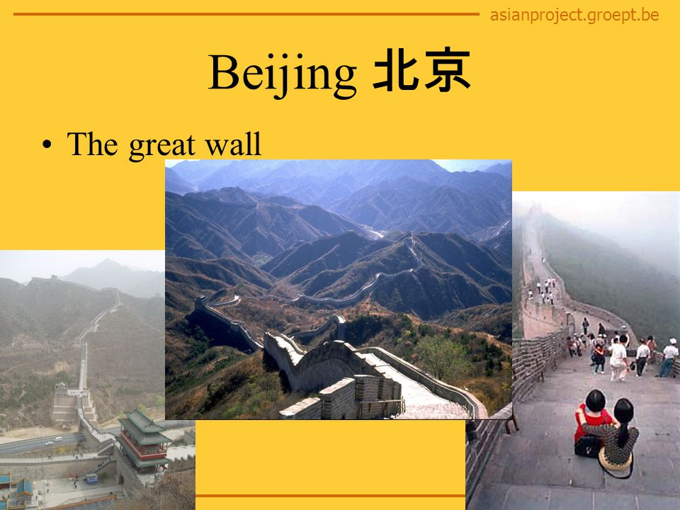 asianproject.groept.be Beijing 北京 The great wall