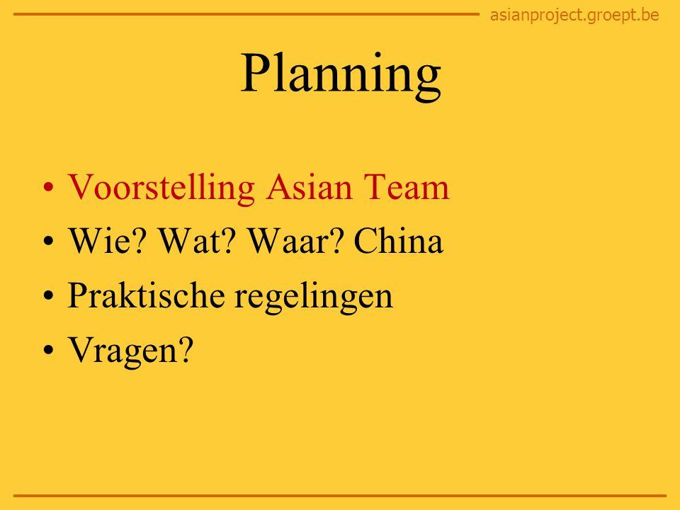 asianproject.groept.be Asian Team Coördinatoren Docenten Studentenbegeleiders