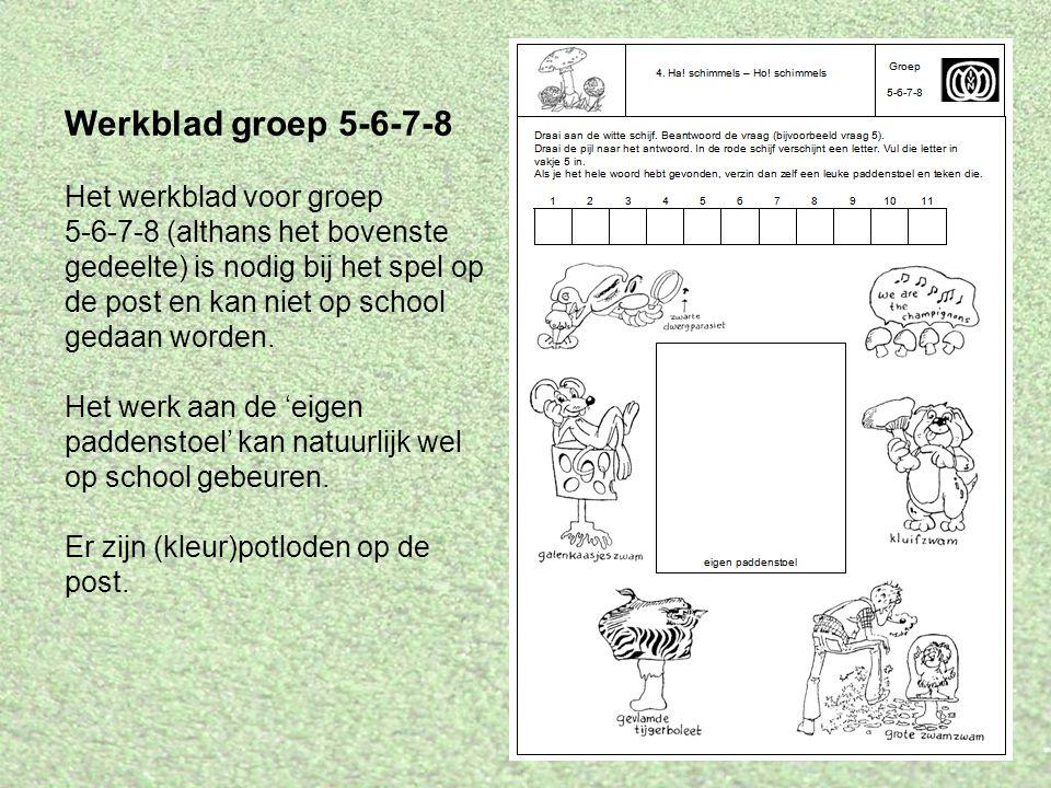 Werkblad groep 5-6-7-8 Het werkblad voor groep 5-6-7-8 (althans het bovenste gedeelte) is nodig bij het spel op de post en kan niet op school gedaan w