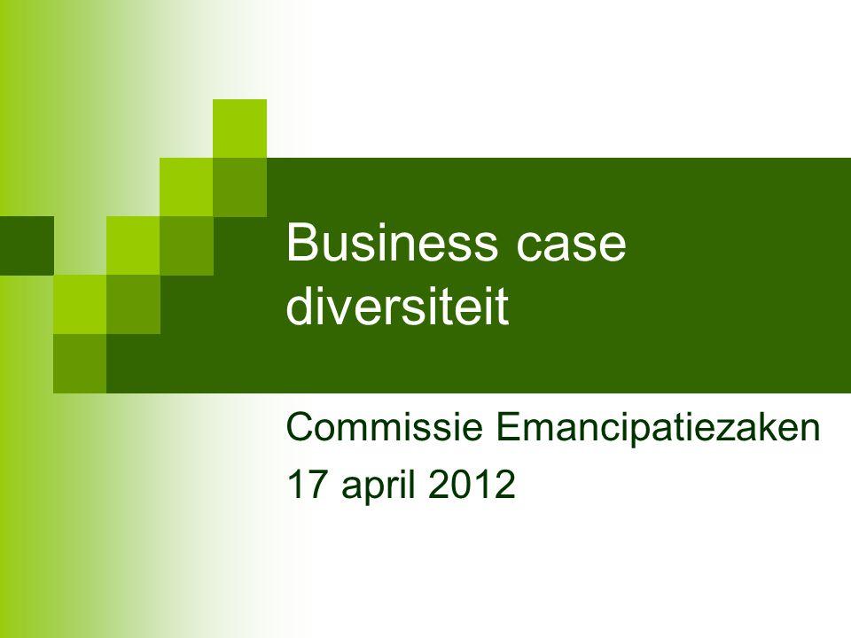 Business case diversiteit - waarom?
