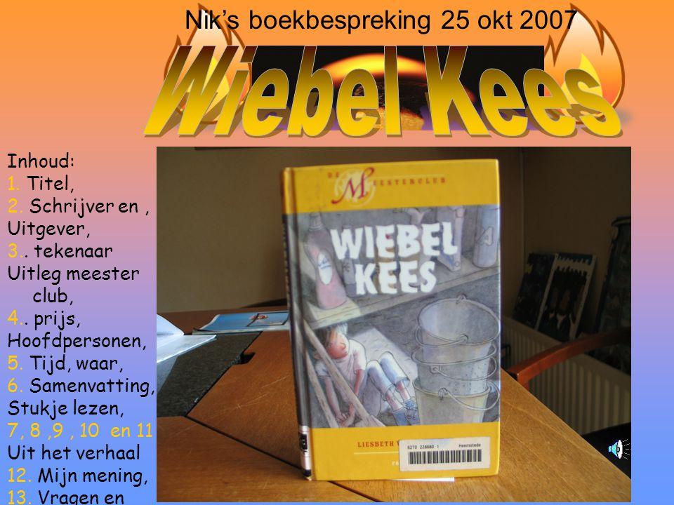 Inhoud: 1.Titel, 2. Schrijver en, Uitgever, 3.. tekenaar Uitleg meester club, 4..