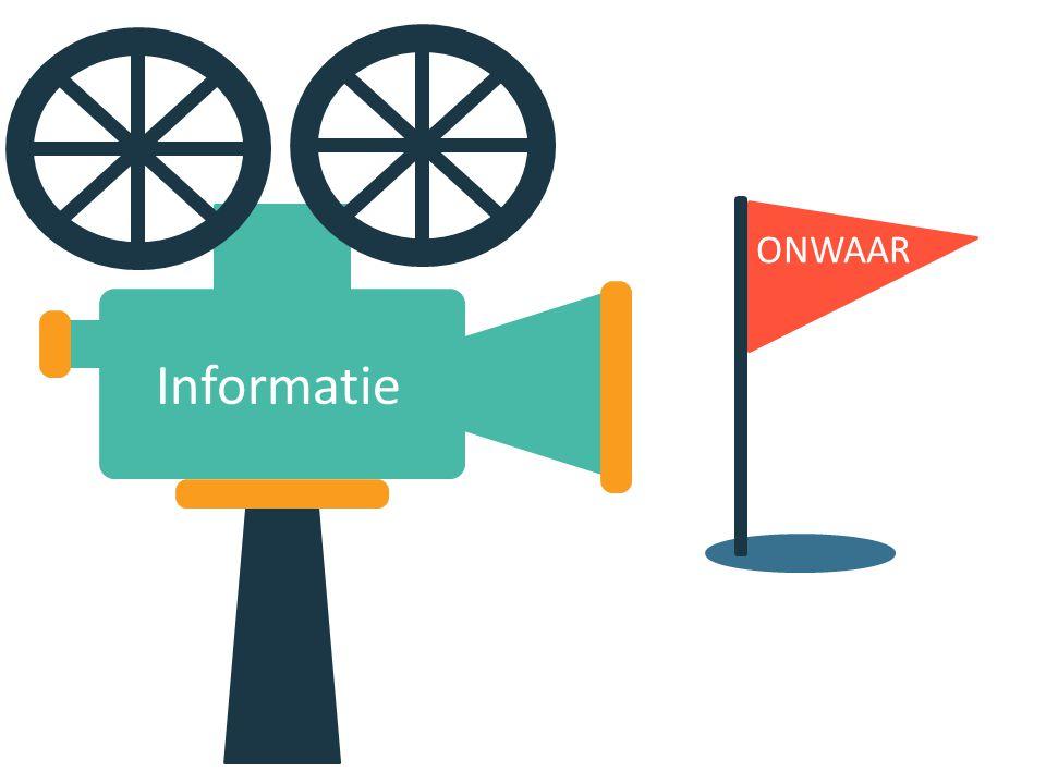 Informatie ONWAAR