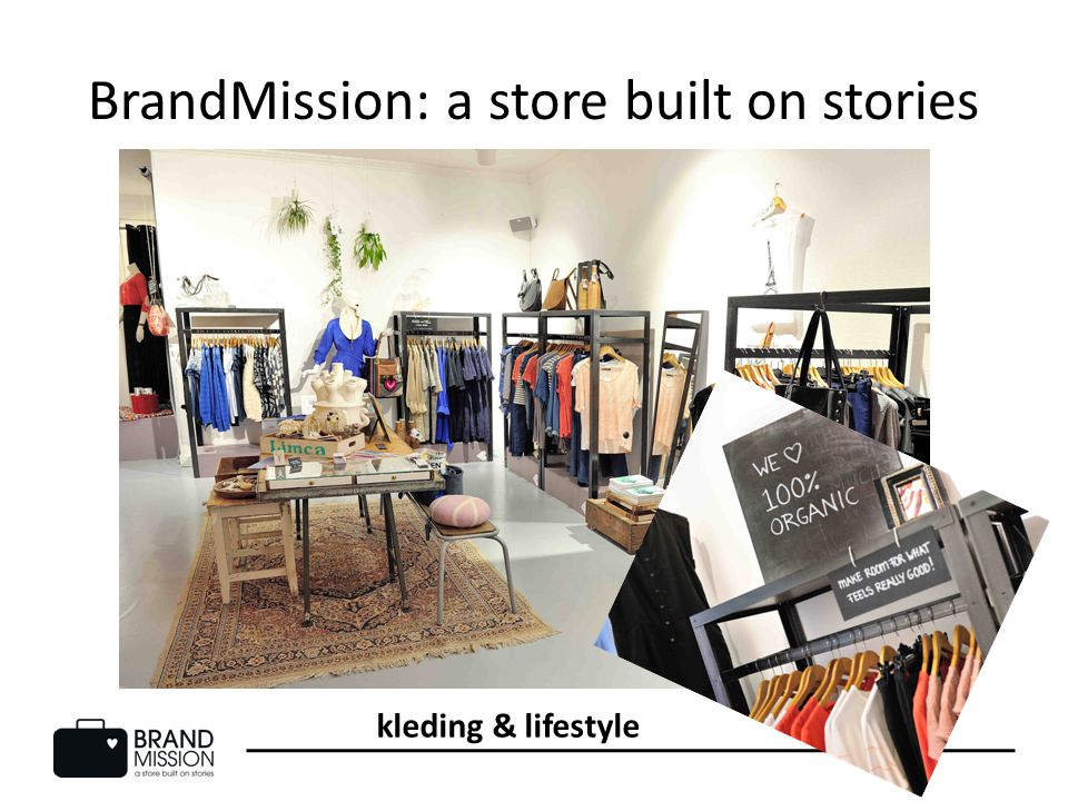 BrandMission: a store built on stories kleding & lifestyle
