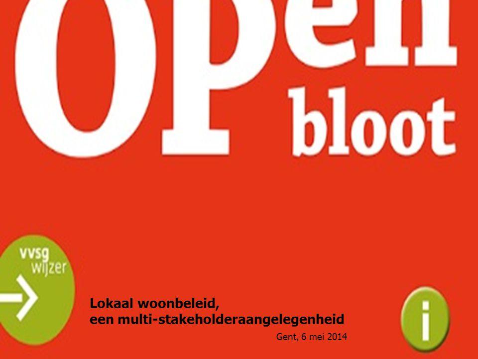 Lokaal woonbeleid, een multi-stakeholderaangelegenheid Gent, 6 mei 2014