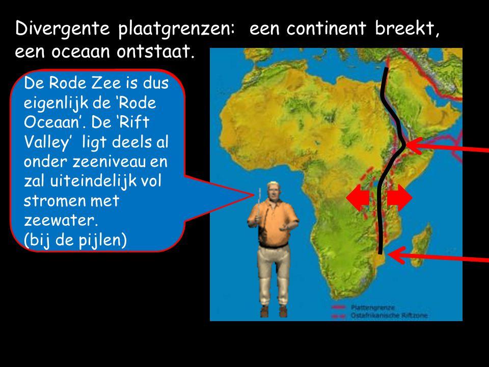 Divergente plaatgrenzen: een continent breekt, een oceaan ontstaat. Door de hele Rode Zee en de Afrikaanse 'Rift Valley' loop een divergente breukzone