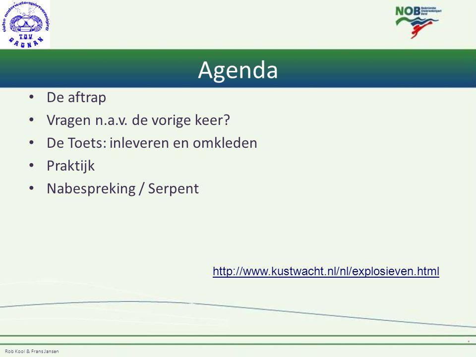 Agenda De aftrap Vragen n.a.v. de vorige keer? De Toets: inleveren en omkleden Praktijk Nabespreking / Serpent http://www.kustwacht.nl/nl/explosieven.