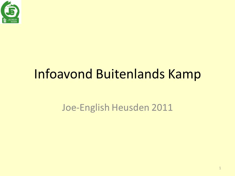 Infoavond Buitenlands Kamp Joe-English Heusden 2011 1