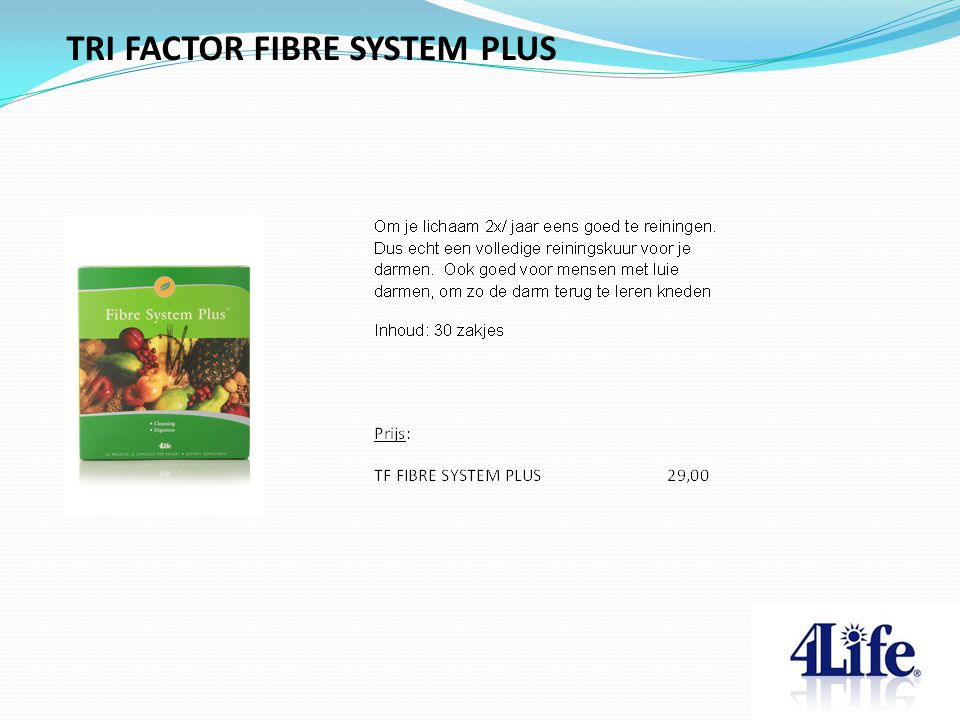 TRI FACTOR FIBRE SYSTEM PLUS
