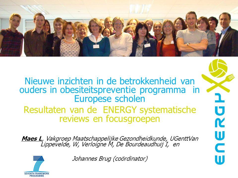 Nieuwe inzichten in de betrokkenheid van ouders in obesiteitspreventie programma in Europese scholen Resultaten van de ENERGY systematische reviews en
