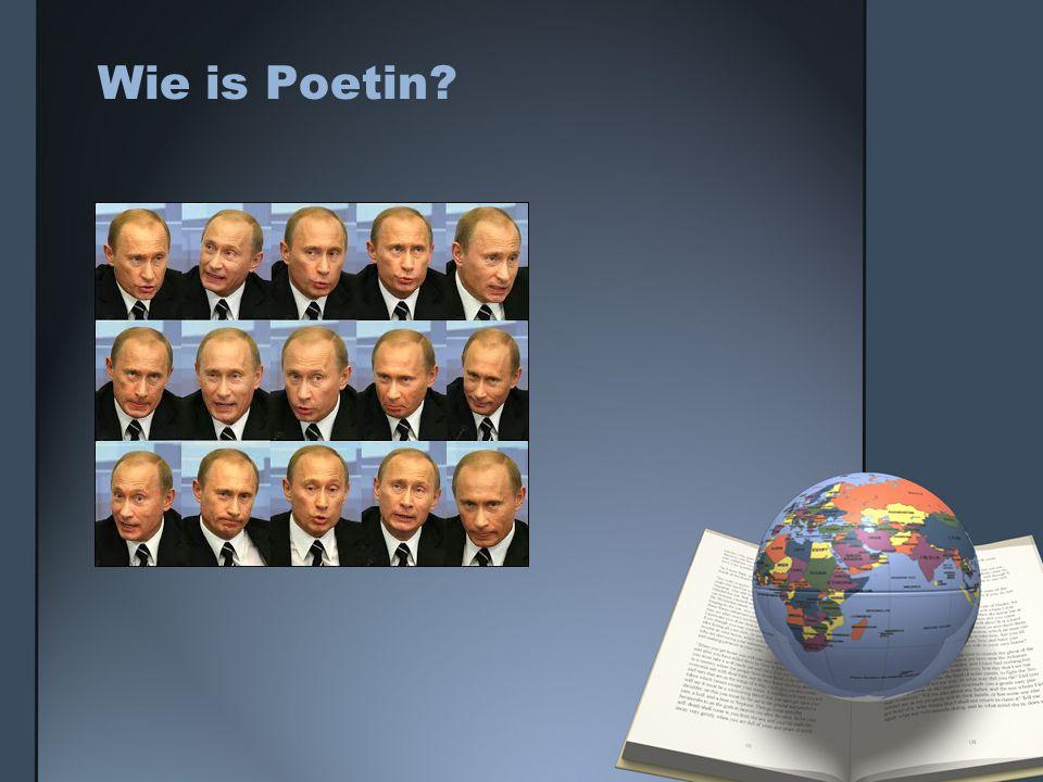 Wie is Poetin?