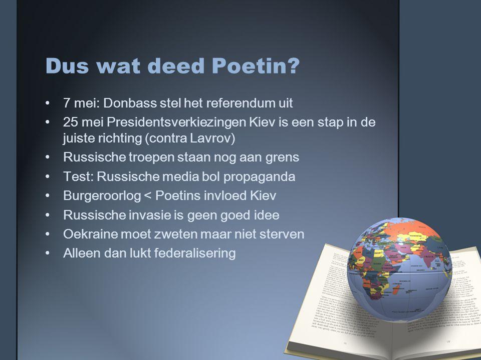 Dus wat deed Poetin.