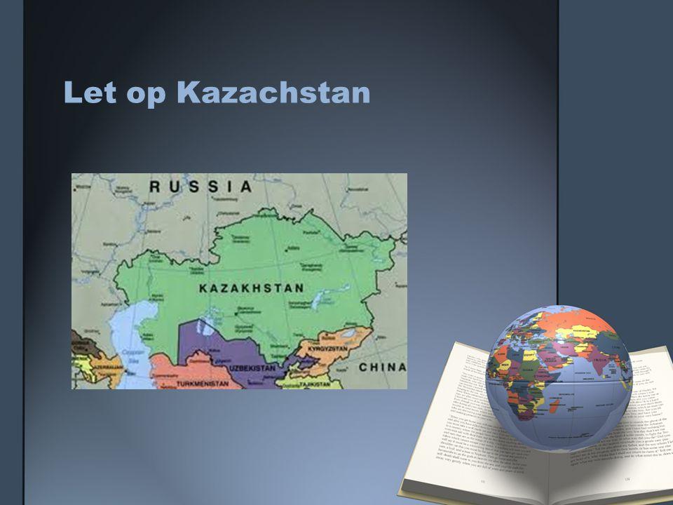 Let op Kazachstan