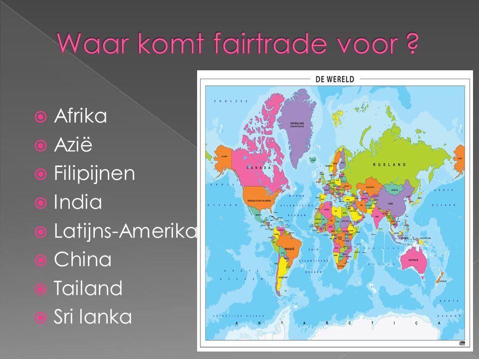  Afrika  Azië  Filipijnen  India  Latijns-Amerika  China  Tailand  Sri lanka