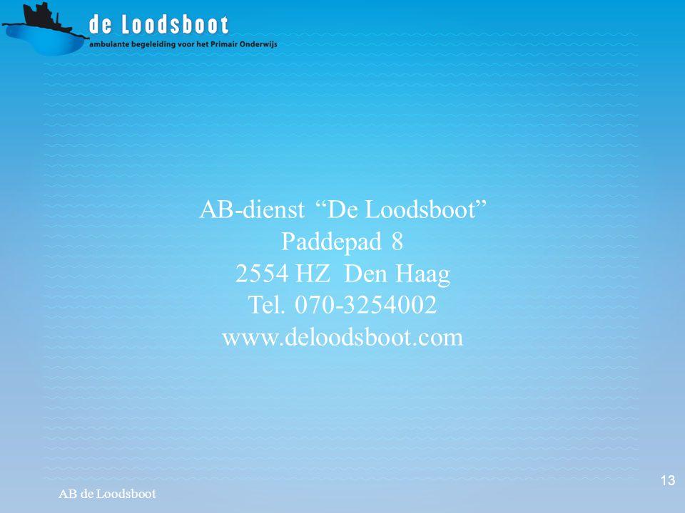 "AB de Loodsboot 13 AB-dienst ""De Loodsboot"" Paddepad 8 2554 HZ Den Haag Tel. 070-3254002 www.deloodsboot.com"