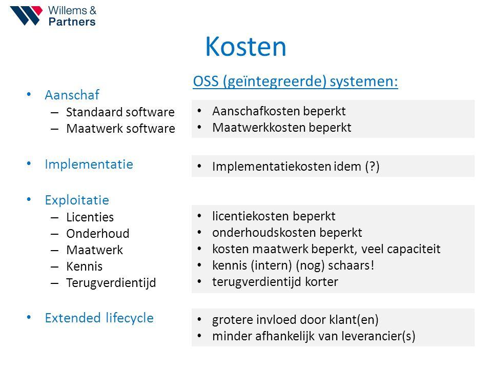 Kosten Aanschaf – Standaard software – Maatwerk software Implementatie Exploitatie – Licenties – Onderhoud – Maatwerk – Kennis – Terugverdientijd Exte