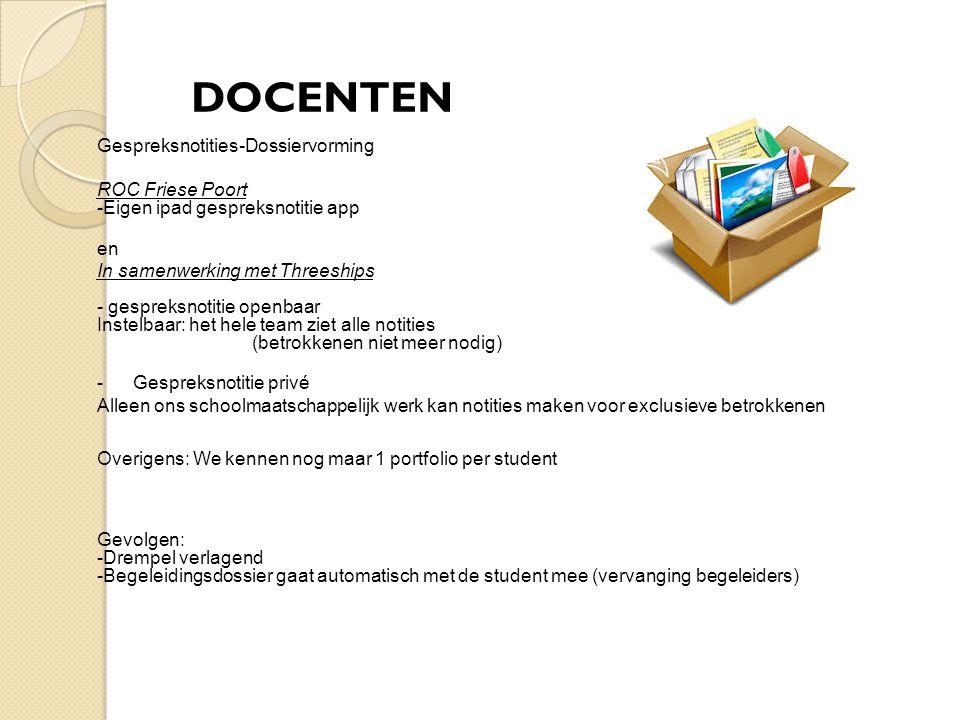 Gespreksnotities-Dossiervorming ROC Friese Poort -Eigen ipad gespreksnotitie app en In samenwerking met Threeships - gespreksnotitie openbaar Instelba