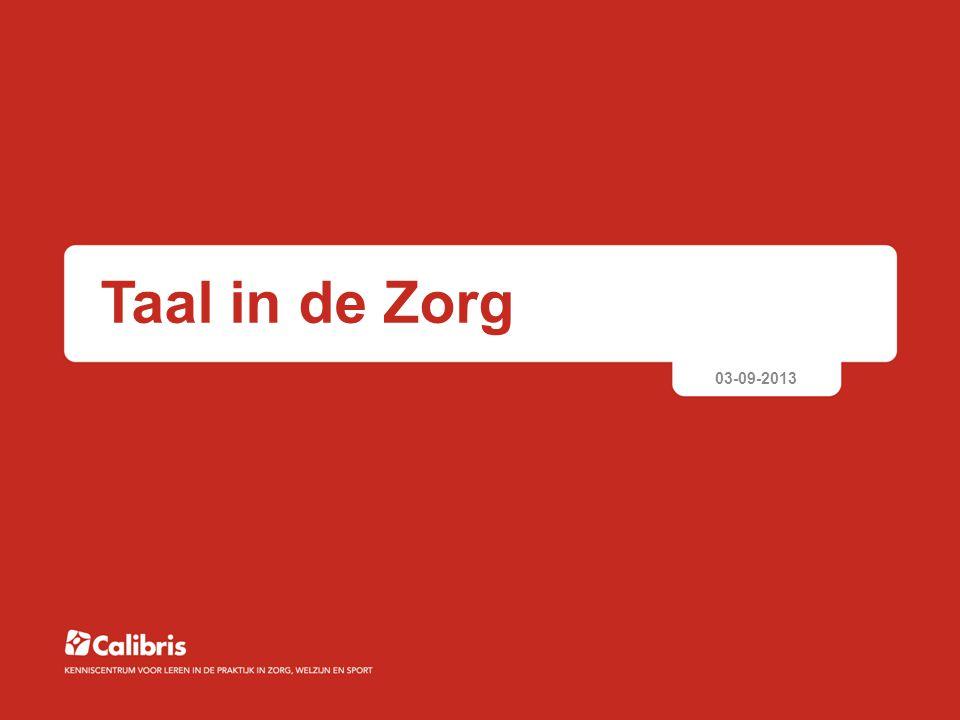 Taal in de Zorg 03-09-2013