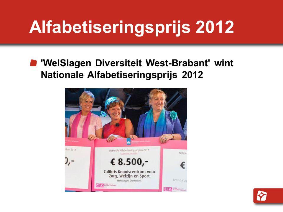 Alfabetiseringsprijs 2012 'WelSlagen Diversiteit West-Brabant' wint Nationale Alfabetiseringsprijs 2012