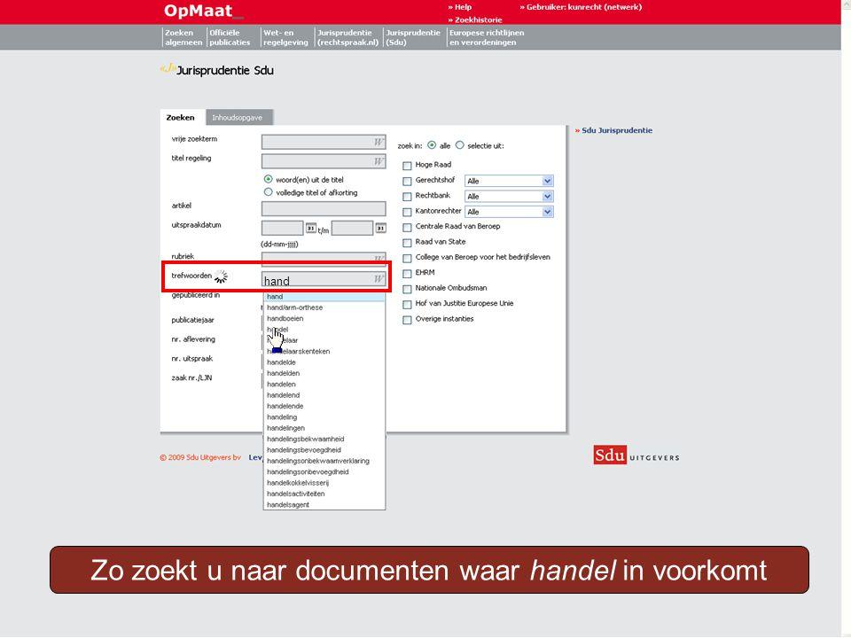Zo zoekt u naar documenten waar handel in voorkomt hand