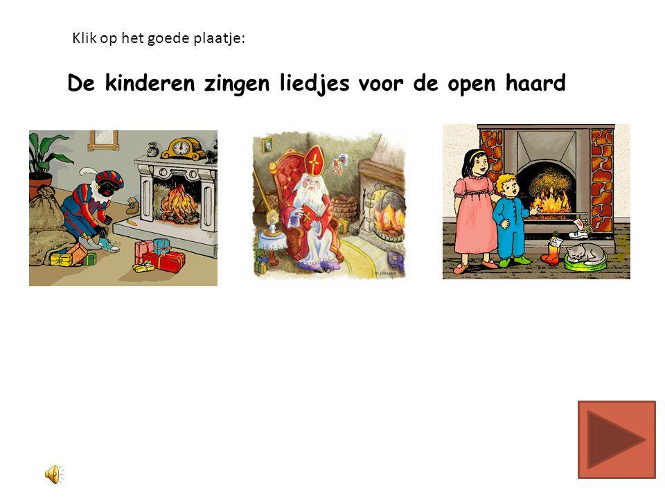 Zwarte Piet past niet door de schoorsteen Klik op het goede plaatje: