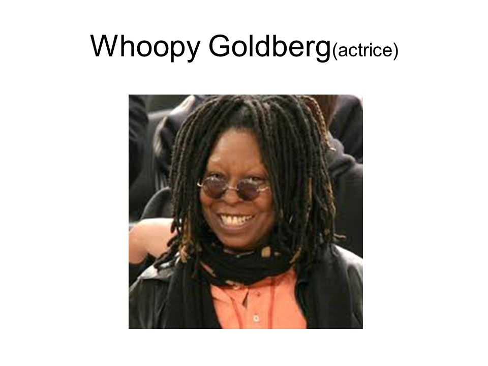 Whoopy Goldberg (actrice)