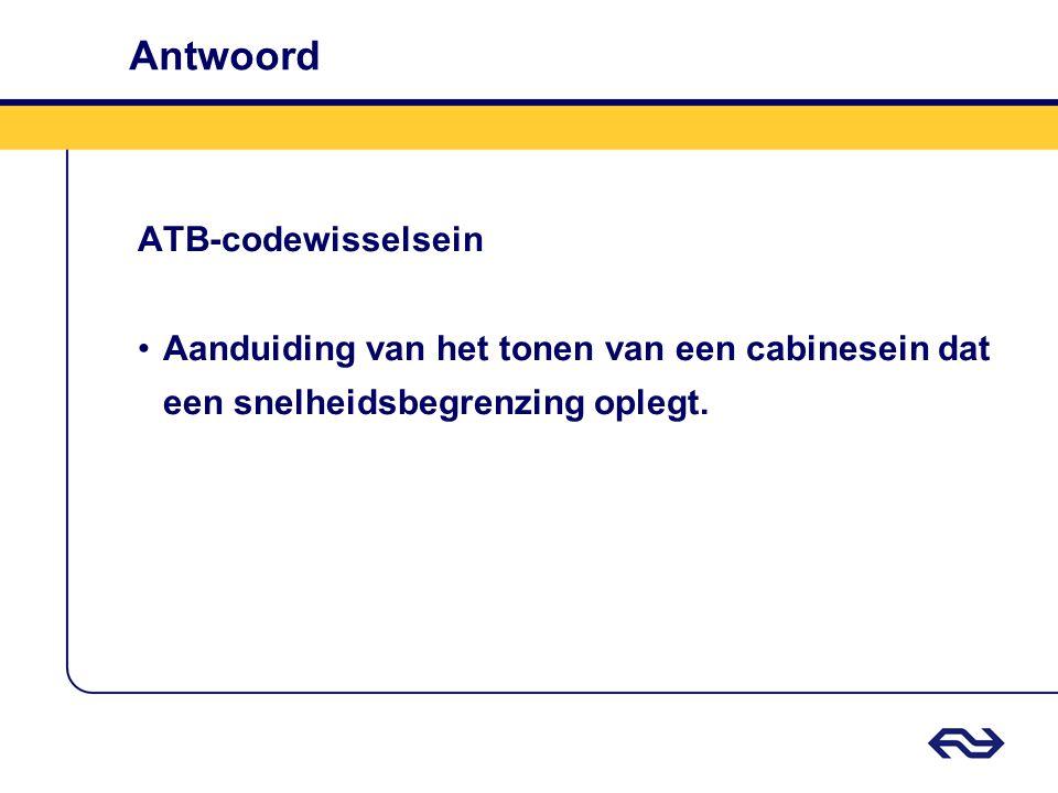 Antwoord ATB-codewisselsein Aanduiding van het tonen van een cabinesein dat een snelheidsbegrenzing oplegt.