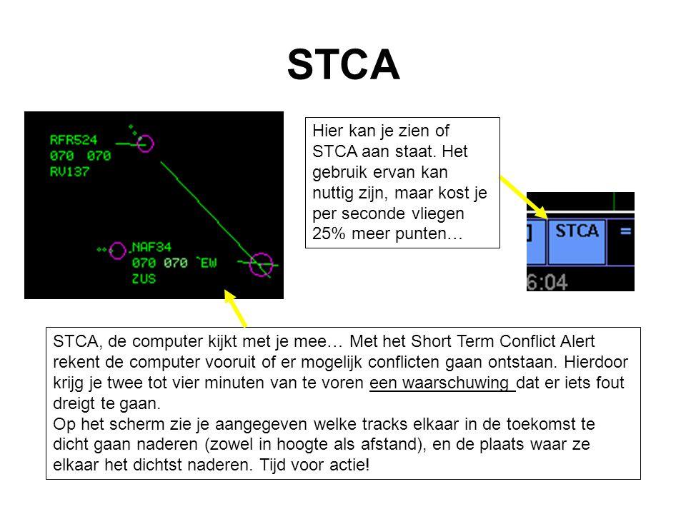 STCA STCA, de computer kijkt met je mee… Met het Short Term Conflict Alert rekent de computer vooruit of er mogelijk conflicten gaan ontstaan. Hierdoo