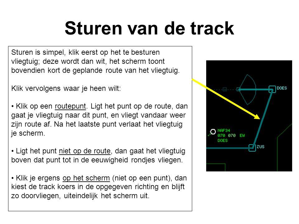 Sturen van de track Sturen is simpel, klik eerst op het te besturen vliegtuig; deze wordt dan wit, het scherm toont bovendien kort de geplande route v