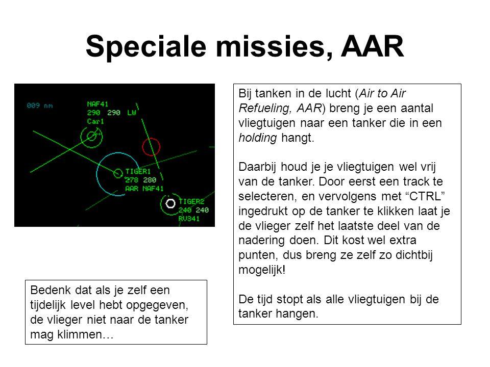 Speciale missies, AAR Bij tanken in de lucht (Air to Air Refueling, AAR) breng je een aantal vliegtuigen naar een tanker die in een holding hangt. Daa