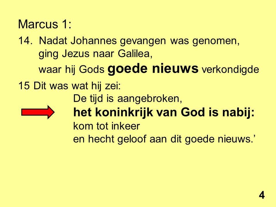 Koninkrijk van God Het is nabijgekomen + Matt.3:1 ► 4:17 Matt. 12:(22-)28 15
