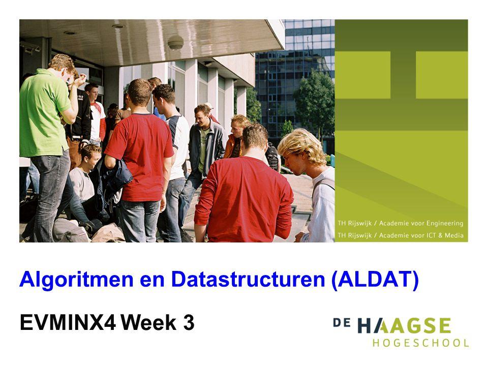 EVMINX4 Week 3 Algoritmen en Datastructuren (ALDAT)