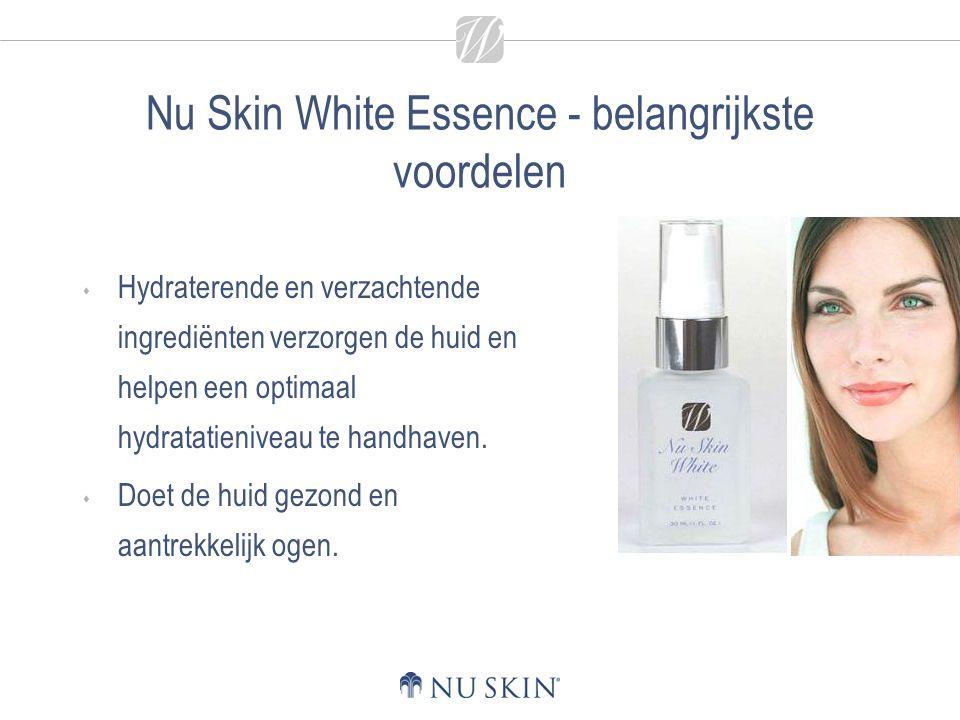 Nu Skin White Essence - belangrijkste voordelen  Hydraterende en verzachtende ingrediënten verzorgen de huid en helpen een optimaal hydratatieniveau te handhaven.