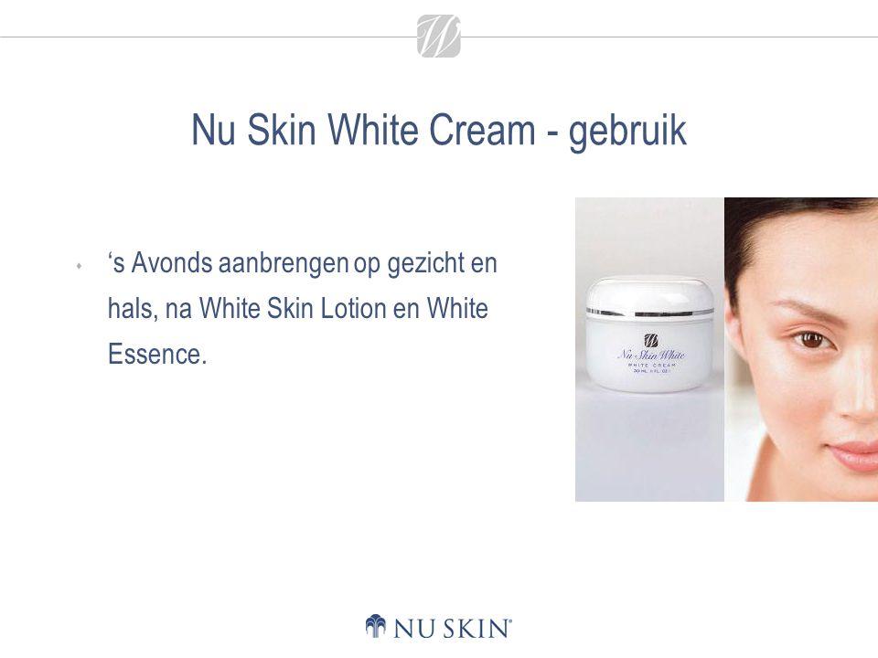 Nu Skin White Cream - gebruik  's Avonds aanbrengen op gezicht en hals, na White Skin Lotion en White Essence.